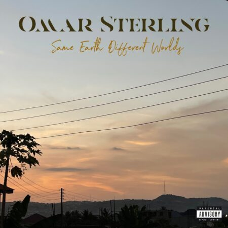 Omar Sterling - Same Earth Different Worlds