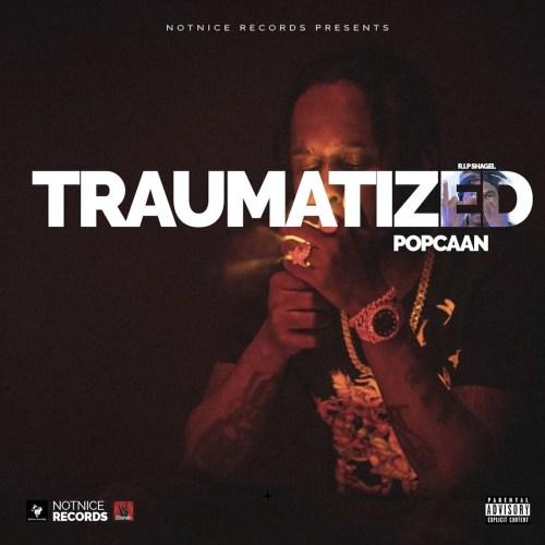 Popcaan – Traumatized (Prod. By Notnice)
