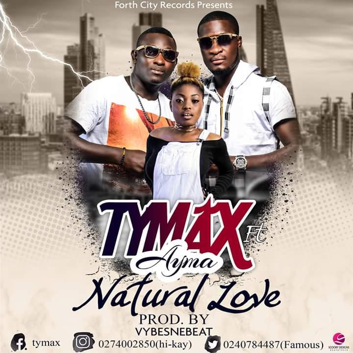 Tymex Ft. Ayma – Natural Love (Prod. By VybezneBeatz)