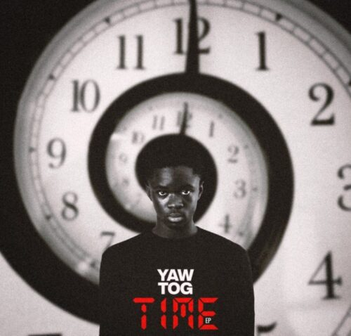 Yaw Tog - Time   Mp3 Download