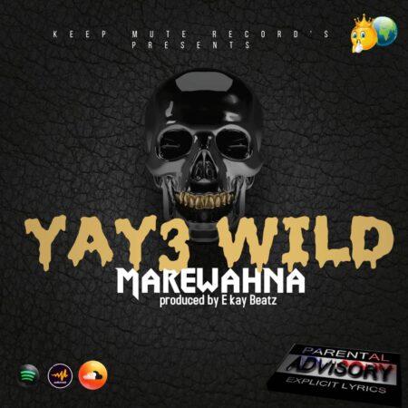Marewahna - Yay3 Wild