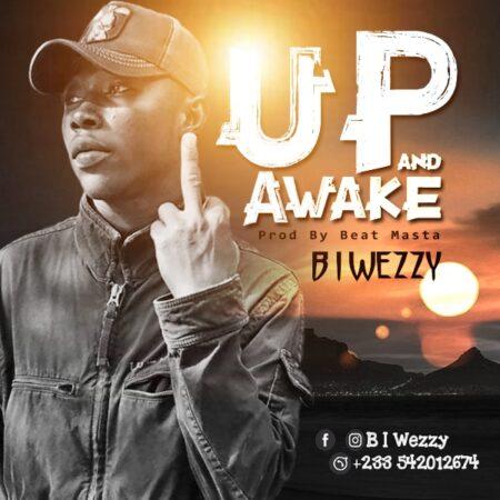B I Weezy - Up and Awake