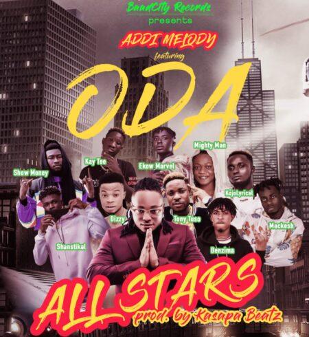 Addi Melody - ODA Feat. ODA All Stars (Prod. By Kasapa Beatz)